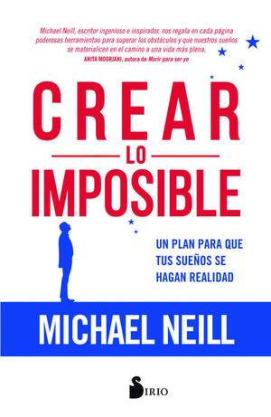 Crear lo imposible