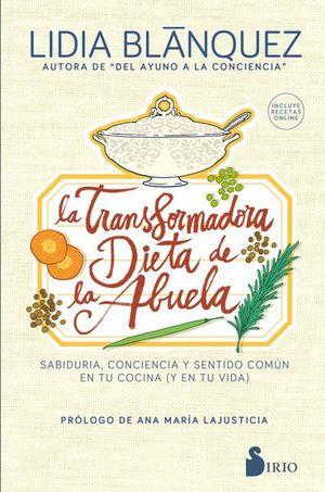 TRANSFORMADORA DIETA DE LA ABUELA, LA