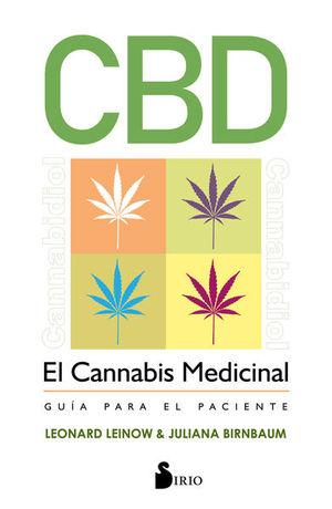 CANNABIS MEDICINAL, EL. GUIA PARA EL PACIENTE