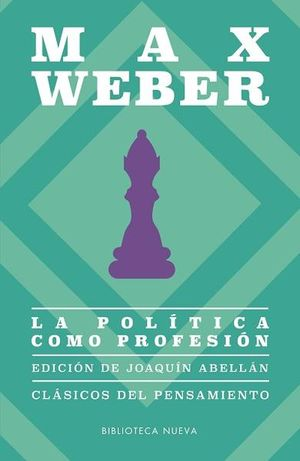 POLITICA COMO PROFESION, LA / 2 ED.