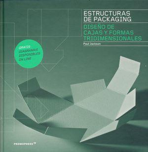 ESTRUCTURAS DE PACKAGING. DISEÑO DE CAJAS Y FORMAS TRIDIMENSIONALES / PD.