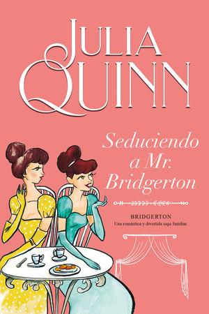 Bridgerton / Seduciendo a Mr. Bridgerton / vol. 4