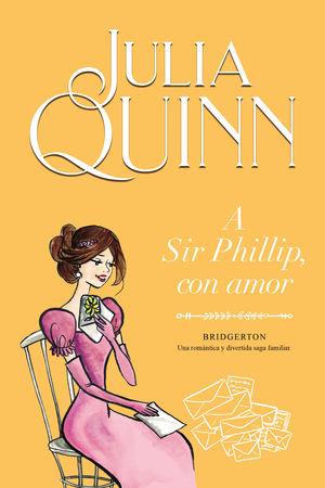 Bridgerton / A Sir Phillip, con amor / vol. 5