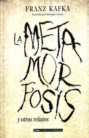 METAMORFOSIS Y OTROS RELATOS, LA / PD.