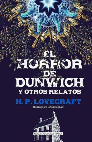 HORROR DE DUNWICH Y OTROS RELATOS, EL / PD.