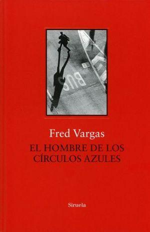 HOMBRE DE LOS CIRCULOS AZULES, EL / 2 ED. / PD.