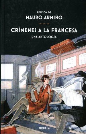 CRIMENES A LA FRANCESA. UNA ANTOLOGIA / PD.
