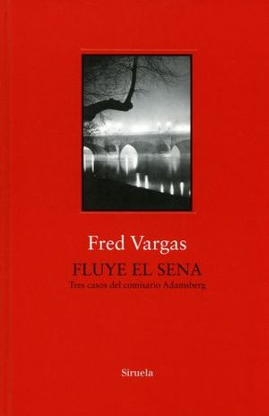 FLUYE EL SENA / 2 ED. / PD.