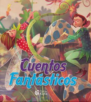 CUENTOS FANTASTICOS / PD.