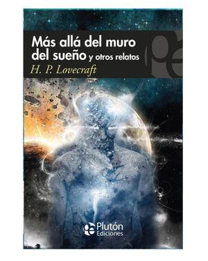 MAS ALLA DEL MURO DEL SUEÑO Y OTROS RELATOS