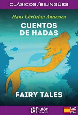 CUENTOS DE HADAS (EDICION BILINGUE)