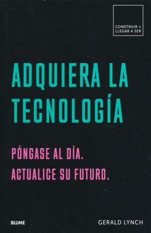ADQUIERA LA TECNOLOGIA . PONGASE AL DIA ACTUALICE SU FUTURO