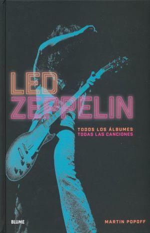 LED ZEPPELIN. TODOS LOS ALBUMES TODAS LAS CANCIONES / PD.