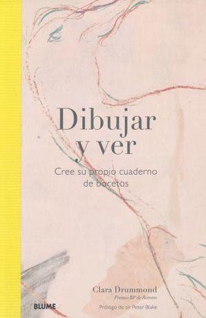 DIBUJAR Y VER. CREE SU PROPIO CUADERNO DE BOCETOS