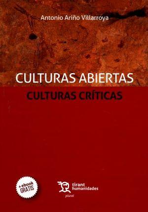 CULTURAS ABIERTAS CULTURAS CRITICAS (INCLUYE EBOOK)