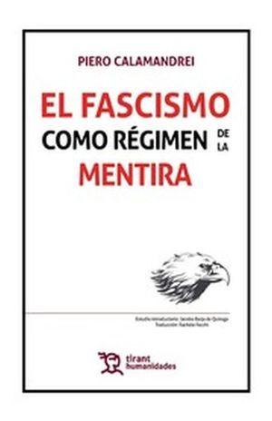 FASCISMO COMO REGIMEN DE LA MENTIRA, EL (INCLUYE EBOOK) / PD.