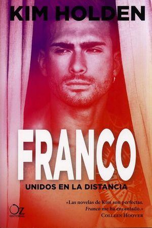Franco. Unidos en la distancia
