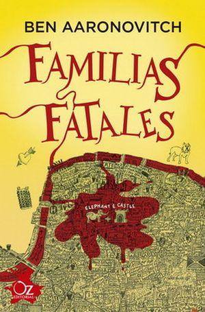FAMILIAS FATALES/ RIOS DE LONDRES 4