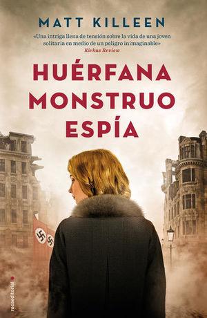HUERFANA MONSTRUO ESPIA