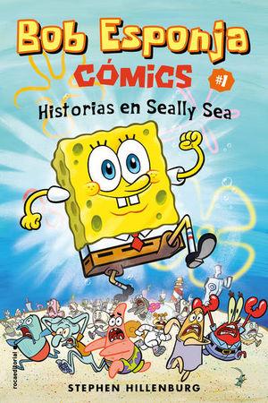 BOB ESPONJA. HISTORIAS EN SEALLY SEA