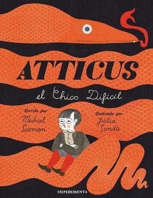 Atticus el chico difícil / pd.