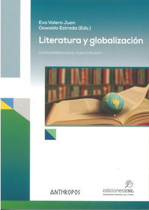 Literatura y globalización. Latinoamérica en el nuevo milenio