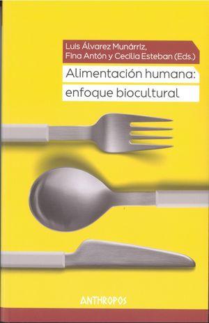 Alimentación humana. Enfoque biocultural