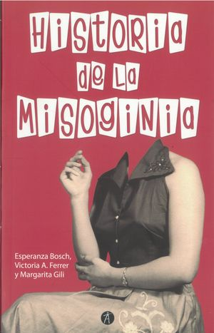 Historia de la misoginia / 2 ed.