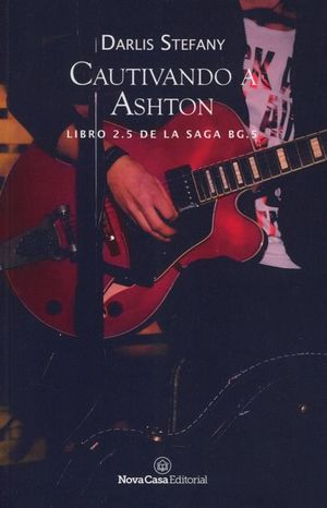 Cautivando a Ashton / BG.5 / vol. 2.5