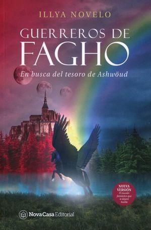 En busca del tesoro de Ashwöud / Guerreros de Fagho