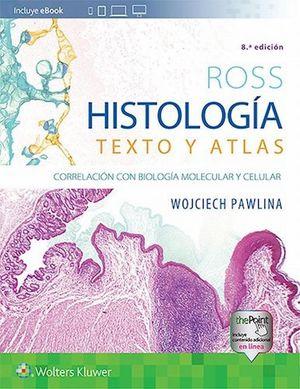 Ross. Histología. Texto y atlas / 8 ed. / pd.