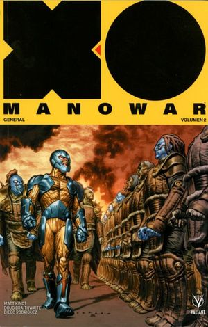 X - O MANOWAR. GENERAL #2