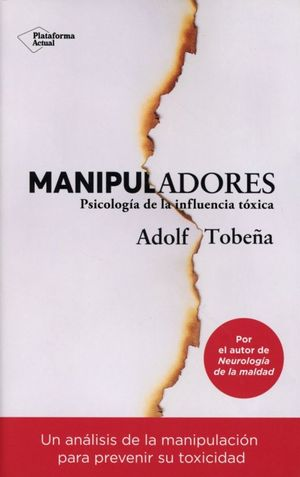 MANIPULADORES. PSICOLOGIA DE LA INFLUENCIA TOXICA