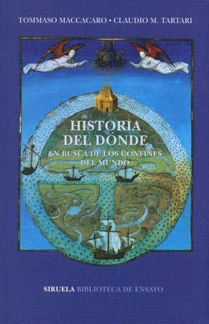 HISTORIA DEL DONDE. EN BUSCA DE LOS CONFINES DEL MUNDO