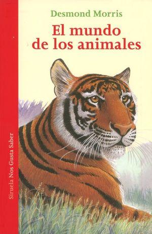 MUNDO DE LOS ANIMALES, EL / 3 ED.