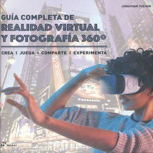GUIA COMPLETA DE REALIDAD VIRTUAL Y FOTOGRAFIA 360