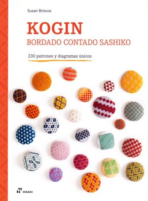 Kogin. Bordado contado sashiko. 230 patrones y diagramas únicos