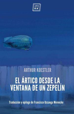 El Artico desde la ventana de un zepelín