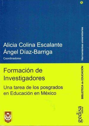 FORMACION DE INVESTIGADORES. UNA TAREA DE LOS POSGRADOS EN EDUCACION EN MEXICO