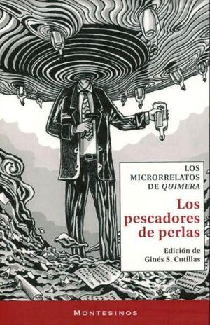 PESCADORES DE PERLAS, LOS. LOS MICRORRELATOS DE QUIMERA