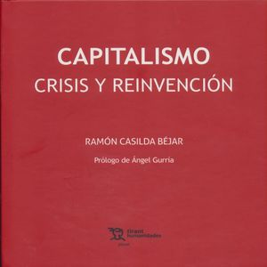 CAPITALISMO. CRISIS Y REINVENCION (INCLUYE EBOOK)