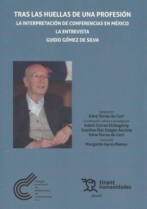TRAS LAS HUELLAS DE UNA PROFESION. LA INTERPRETACION DE CONFERENCIAS EN MEXICO