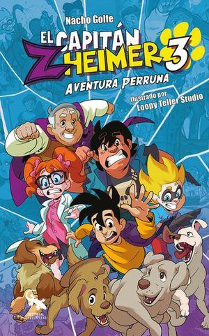 El capitán Zheimer. Aventura perruna / vol. 3 / 2 ed.