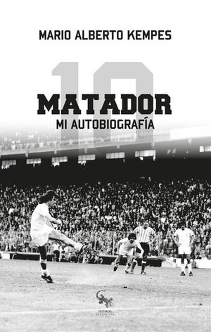 Matador. Mi autobiografía / 2 ed.