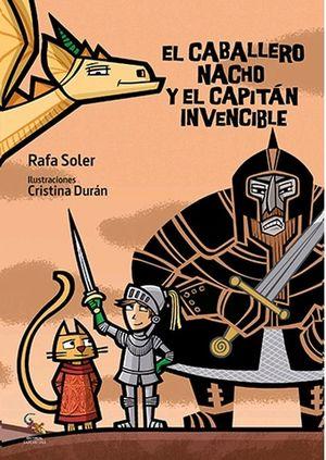 El Caballero Nacho y el Capitán Invencible / pd.