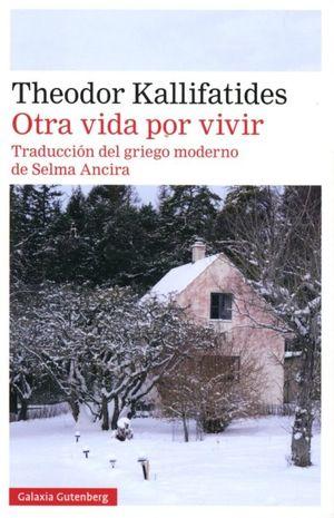 Otra vida por vivir / 3 ed.