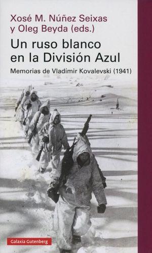 Un ruso blanco en la división azul. Memorias de Vladímir Kovalesvski (1941) / pd.