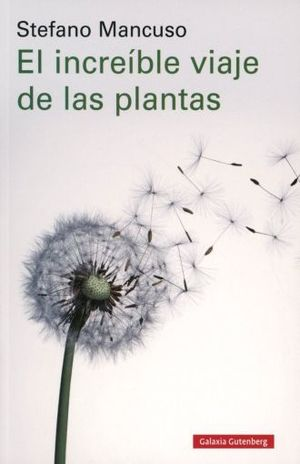 INCREIBLE VIAJE DE LAS PLANTAS, EL