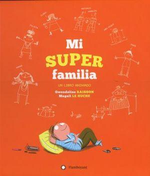 MI SUPER FAMILIA / 2 ED. / PD.