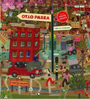 Otto pasea por la ciudad / Pd.